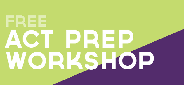 Free ACT Prep Workshops - Click here